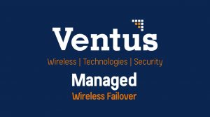 Ventus Managed Wireless Failover